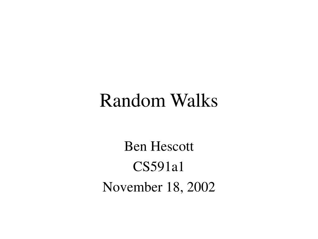 random walks l.