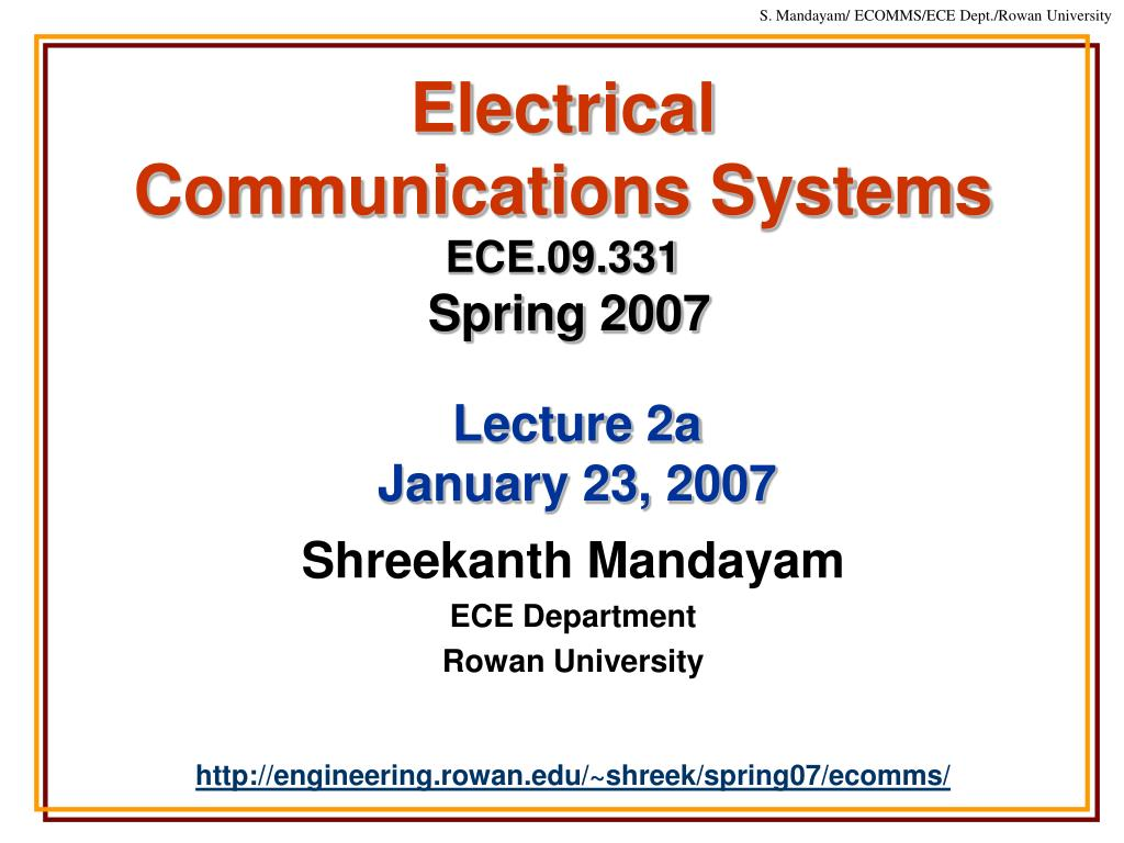 electrical communications systems ece 09 331 spring 2007 l.