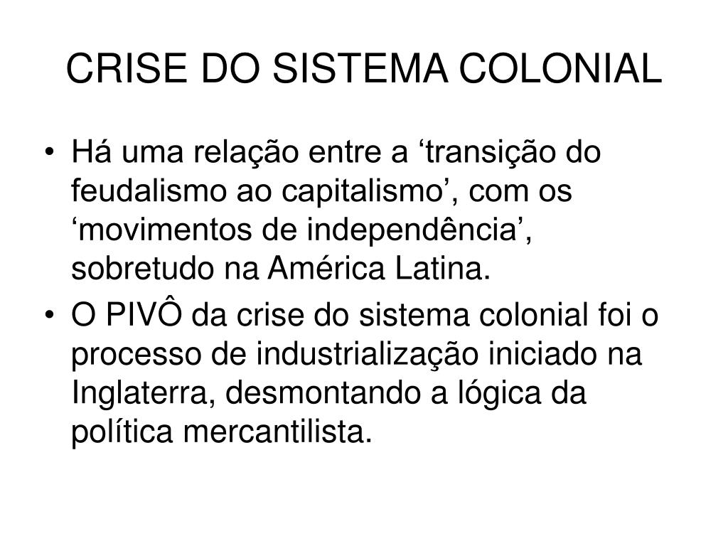 crise do sistema colonial l.