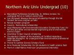 northern ariz univ undergrad 10