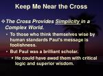 keep me near the cross7