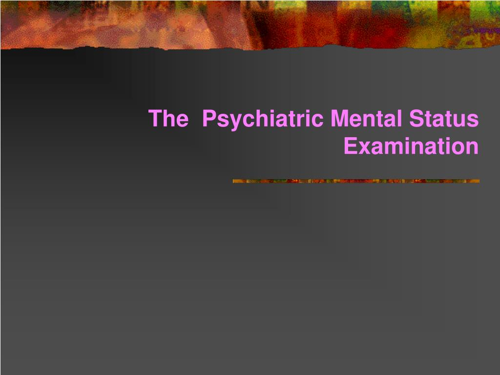 the psychiatric mental status examination l.