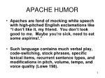 apache humor