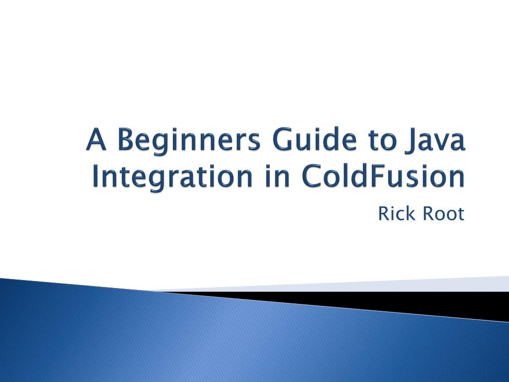 a beginners guide to java integration in coldfusion l.