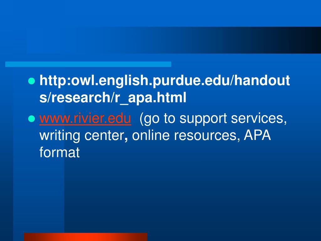 http:owl.english.purdue.edu/handouts/research/r_apa.html