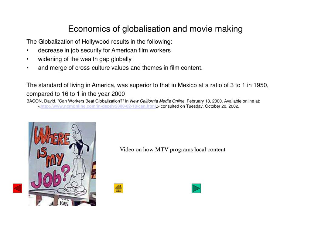 Economics of globalisation and movie making