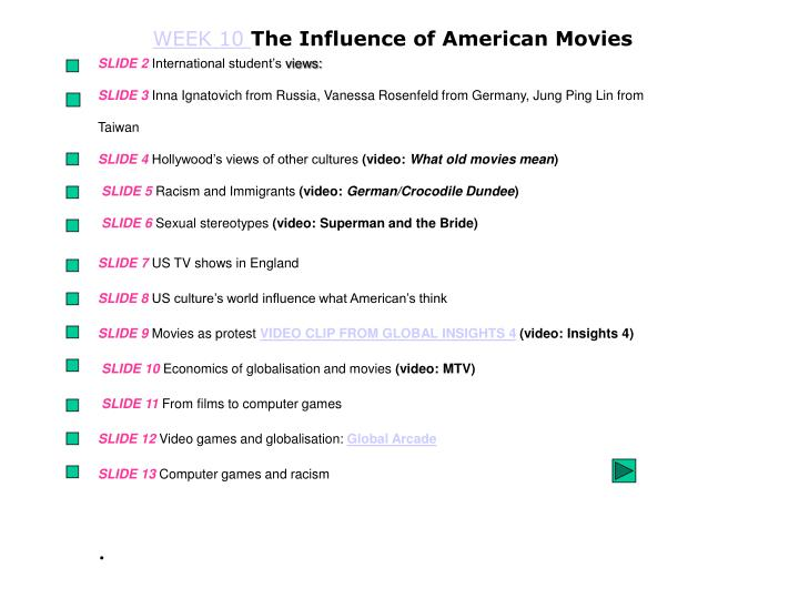 Week 10 the influence of american movies