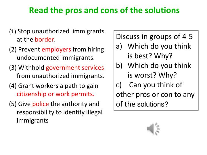 Read the pros and cons of the solutions