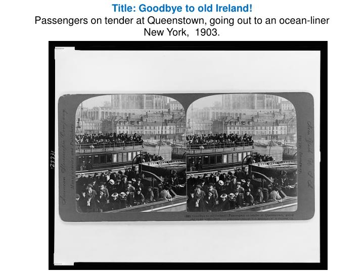Title: Goodbye to old Ireland!