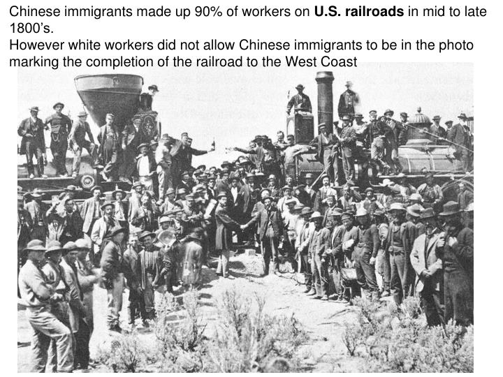 Chinese immigrants made up 90% of workers on
