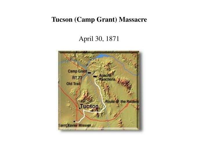 Tucson (Camp Grant) Massacre