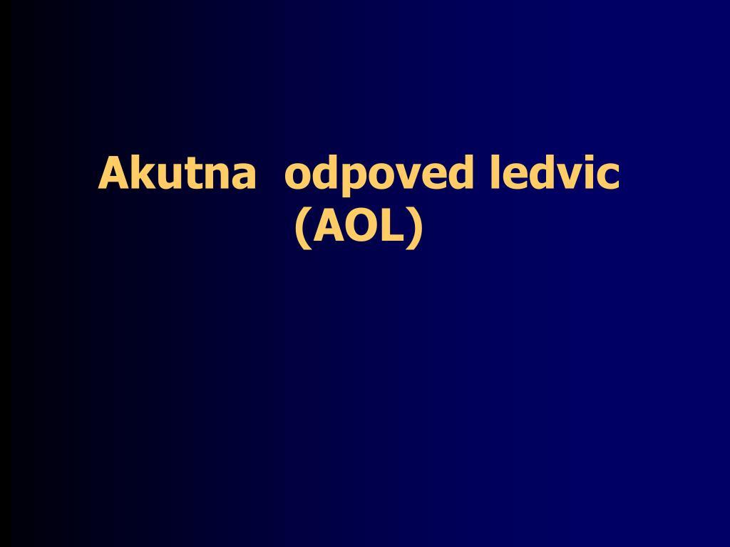 akutna odpoved ledvic aol l.