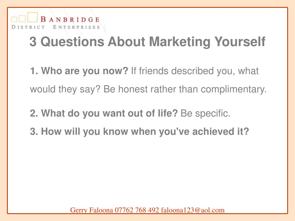 3 Questions About Marketing Yourself