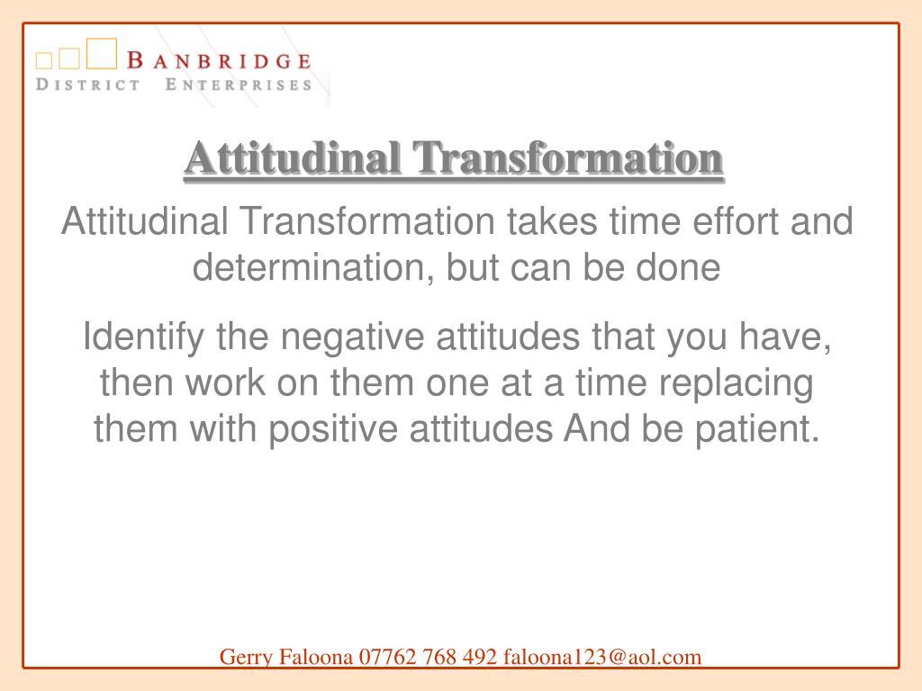 Attitudinal Transformation