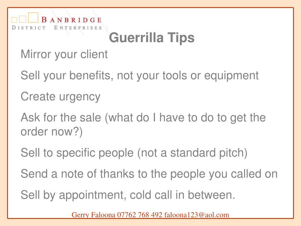 Guerrilla Tips