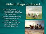 historic stage continued