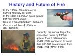 history and future of fire