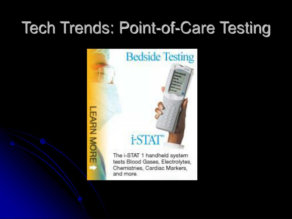 Tech Trends: Point-of-Care Testing
