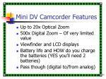 mini dv camcorder features