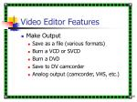 video editor features16