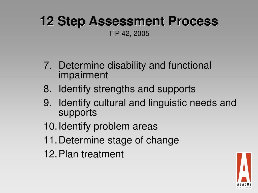 12 Step Assessment Process