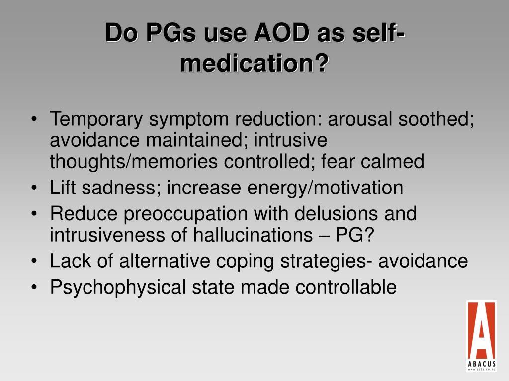 Do PGs use AOD as self- medication?