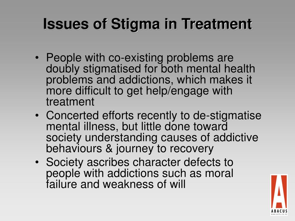 Issues of Stigma in Treatment