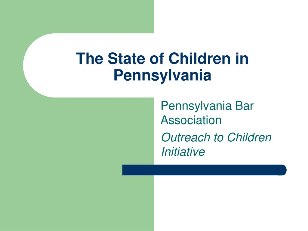the state of children in pennsylvania l.