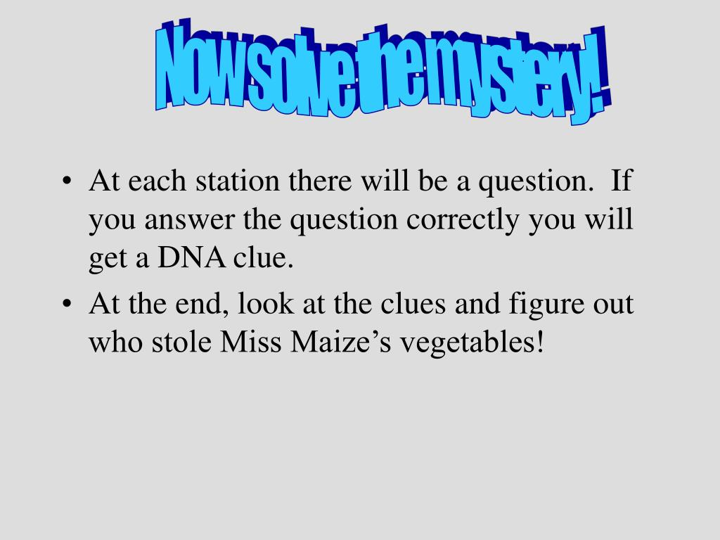 Now solve the mystery!