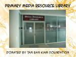 primary media resource library