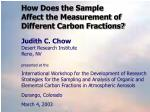 how does the sample affect the measurement of different carbon fractions