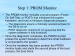 step 1 prom monitor