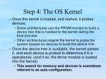 step 4 the os kernel