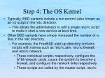 step 4 the os kernel19