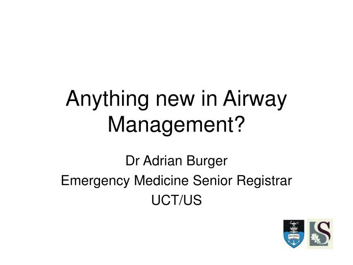 anything new in airway management n.