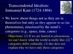 transcendental idealism immanuel kant 1724 1804