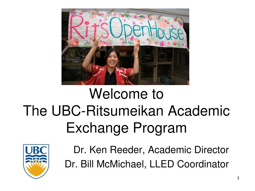 welcome to the ubc ritsumeikan academic exchange program l.