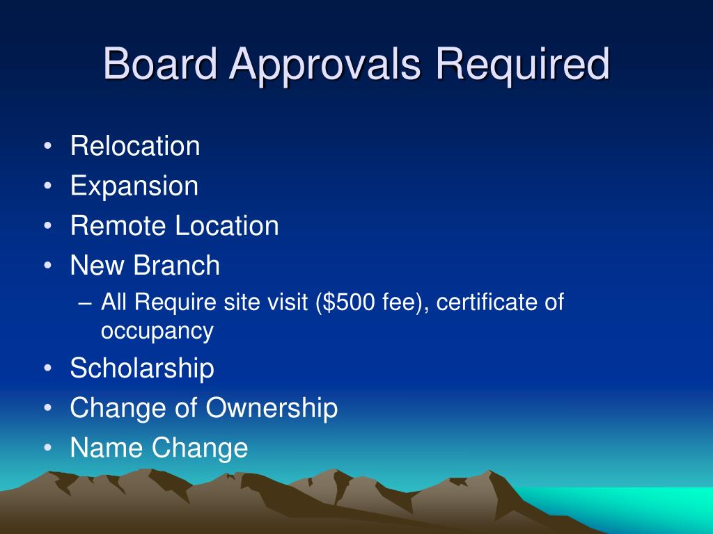 Board Approvals Required