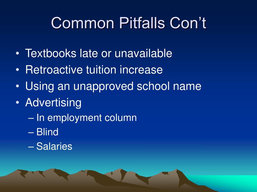 Common Pitfalls Con't