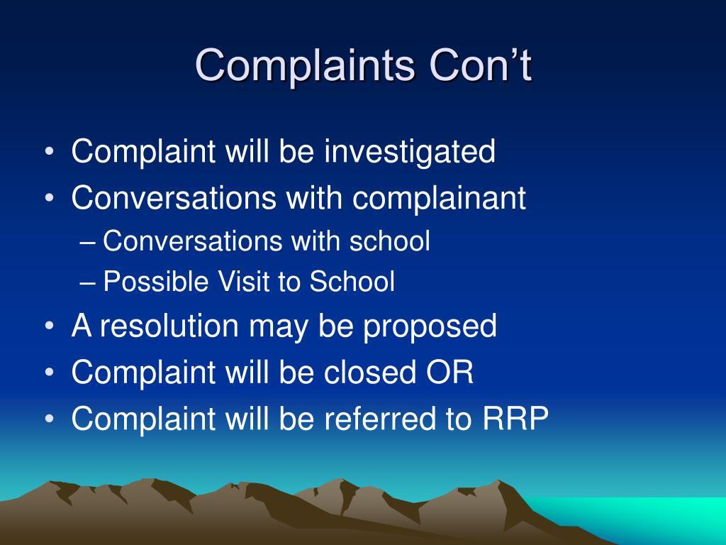 Complaints Con't