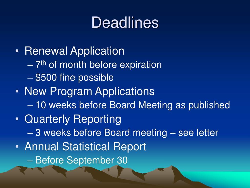 Deadlines