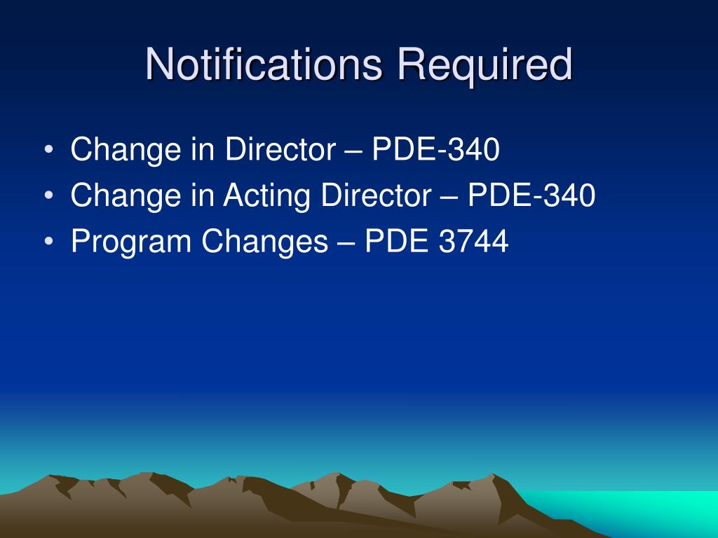 Notifications Required