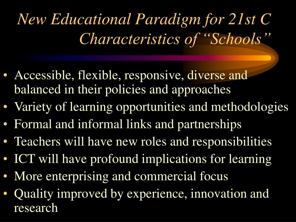 New Educational Paradigm for 21st C