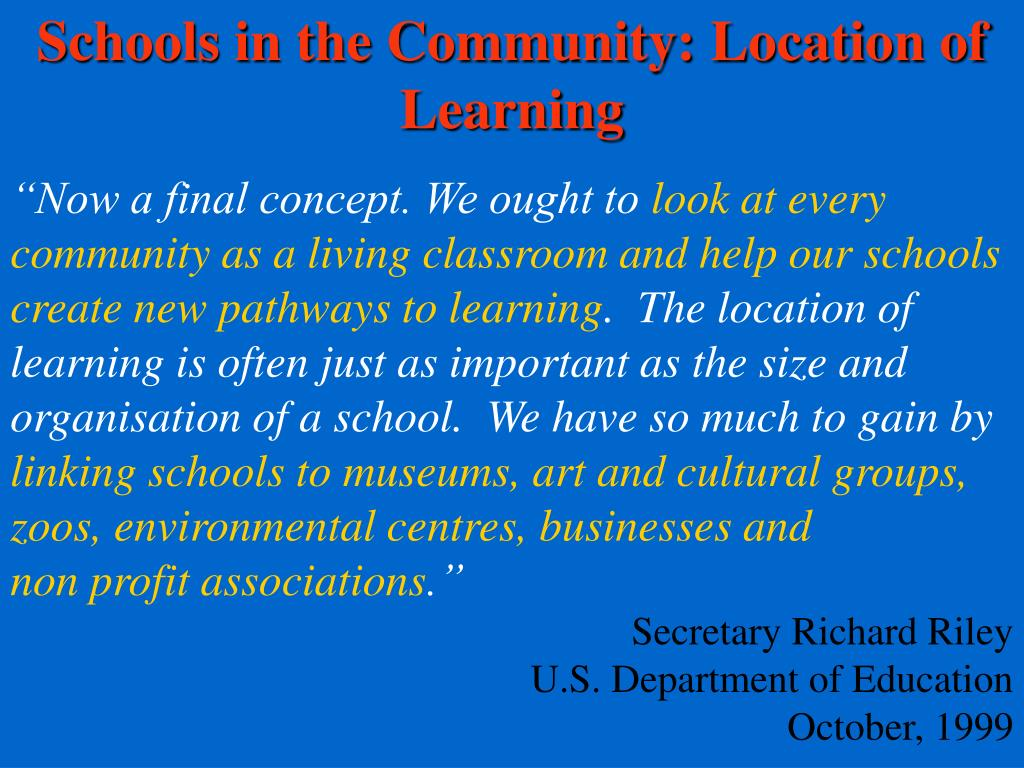Schools in the Community: Location of Learning
