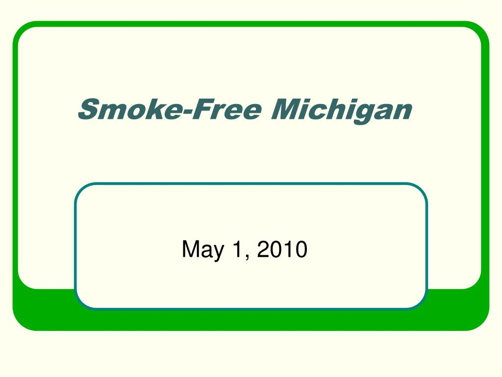 smoke free michigan l.