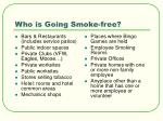 who is going smoke free