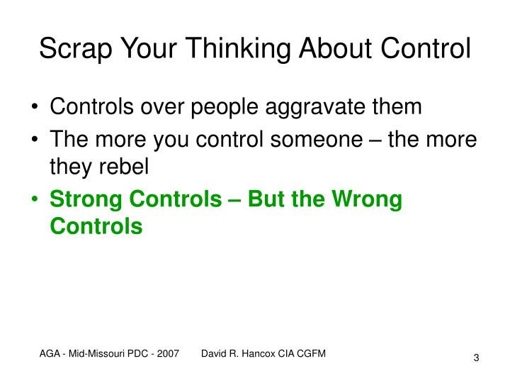 Scrap your thinking about control