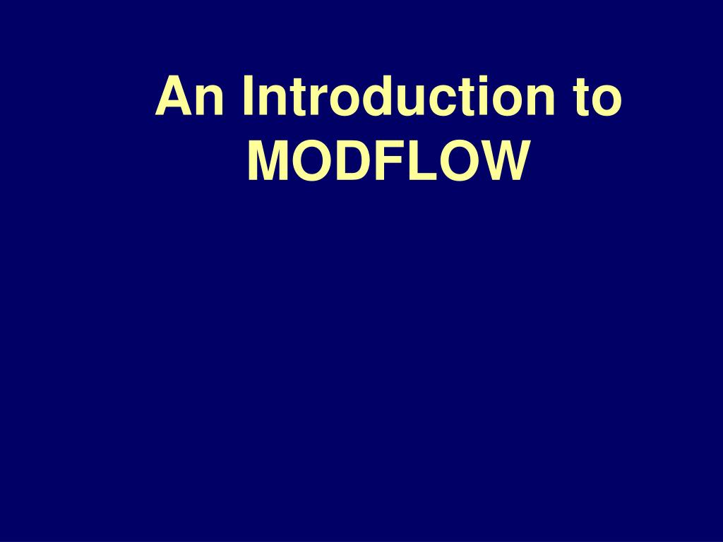 an introduction to modflow l.