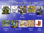word family word tell