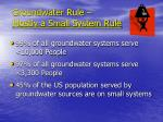 groundwater rule mostly a small system rule